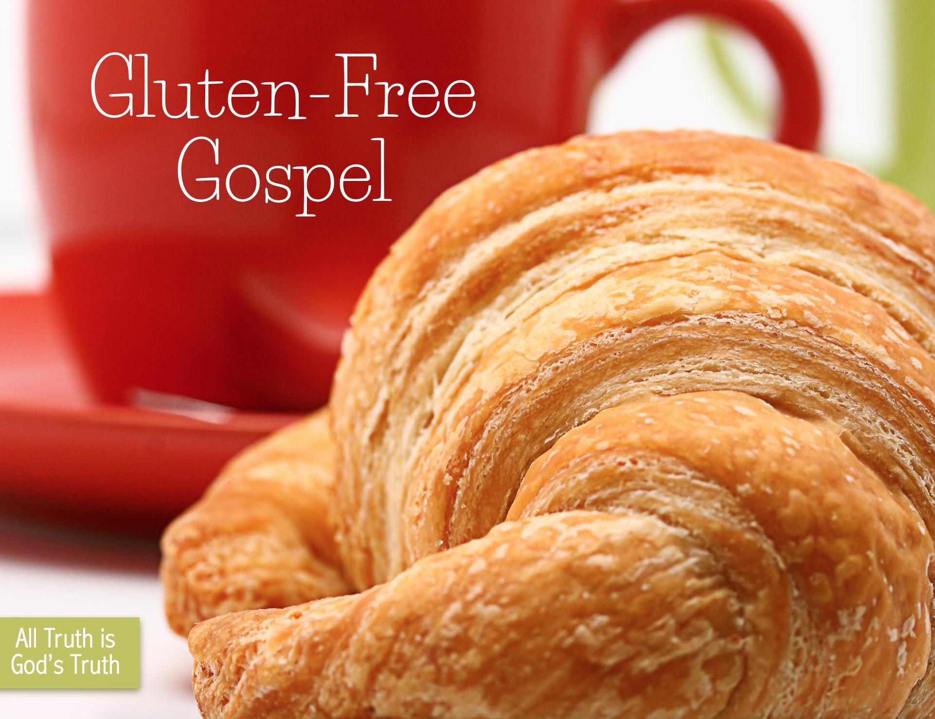The Gluten-Free Gospel